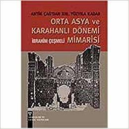Orta Asya ve Karahanlı Dönemi Mimarisi indir