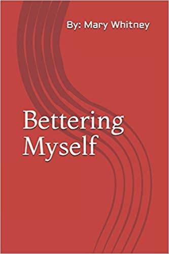 Mary Whitney Bettering Myself تحميل عبر الانترنت بدون تسجيل مجانا