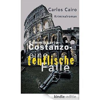 Eine teuflische Falle: Kriminalroman: Commissario Costanzo Krimi-Reihe 1 (German Edition) [Kindle-editie]