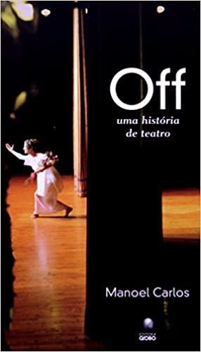Off. Uma História de Teatro
