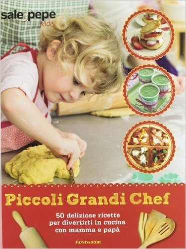 Piccoli grandi chef. Sale & Pepe Kids