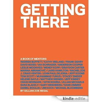 Getting There: A Book of Mentors (English Edition) [Kindle-editie]