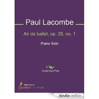 Air de ballet, op. 35, no. 1 [Kindle-editie]