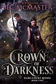 Crown of Darkness (Dark Court Rising Book 2) (English Edition)
