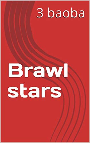 Brawl stars (game) (English Edition)