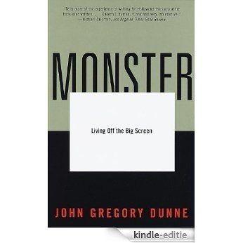Monster: Living Off the Big Screen [Kindle-editie]