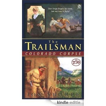 The Trailsman #270, Colorado Corpse [Kindle-editie]
