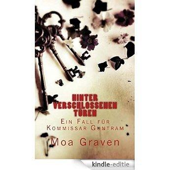 Hinter verschlossenen Türen - Ostfrieslandkrimi (Kommissar Guntram Krimi-Reihe 6) (German Edition) [Kindle-editie]