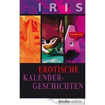 Erotische Kalender-Geschichten: Sammelband (German Edition) [Kindle-editie]