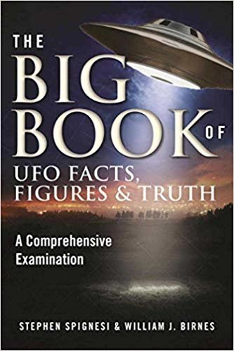 The Big Book of UFO Facts, Figures & Truth: A Comprehensive Examination