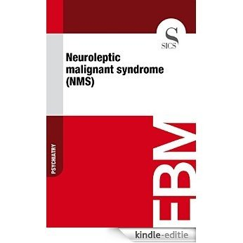 Neuroleptic Malignant Syndrome (NMS) [Kindle-editie]