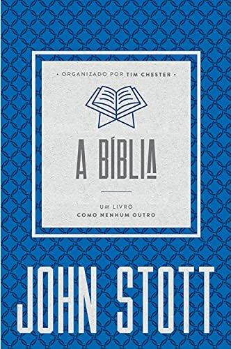 A Bíblia: um livro como nenhum outro (O Cristão Contemporâneo 3)
