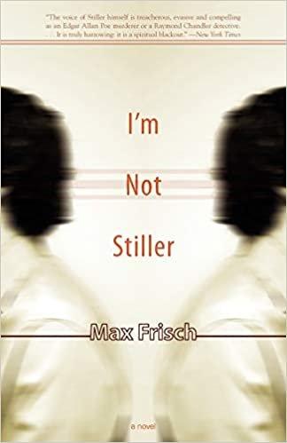 I'm Not Stiller: A Novel (Swiss Literature)