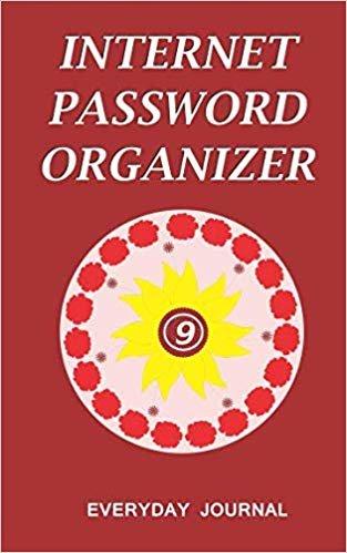 Internet Password Organizer 9: Internet Password Organizer, Portable Password Organizer Internet Password Book, Password Journal, and Password Keeper ... Password (Internet Password Organizer Books)