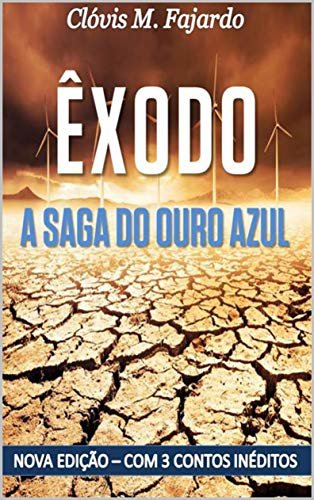 ÊXODO - A Saga do Ouro Azul