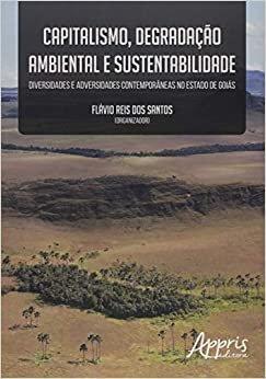 Capitalismo, Degradação Ambiental e Sustentabilidade