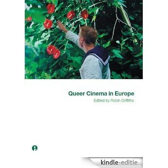 Queer Cinema in Europe (English Edition) [Kindle-editie]