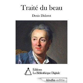 Traité du beau (French Edition) [Kindle-editie]