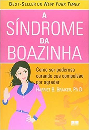A Sindrome Da Boazinha