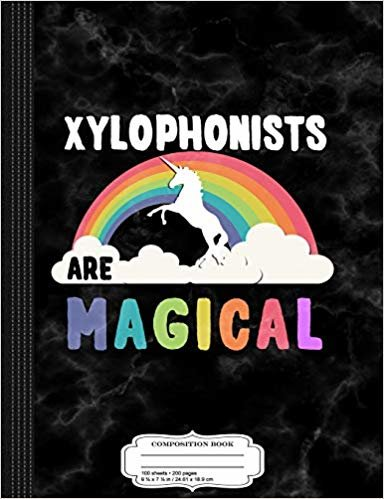 Xylophonists Are Magical Composition Notebook: College Ruled 9¾ x 7½ 100 Sheets 200 Pages For Writing