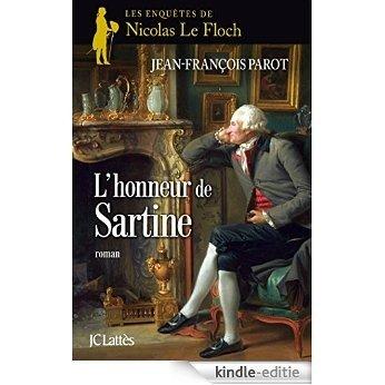 L'honneur de Sartine : Nº9 : Une enquête de Nicolas Le Floch [Kindle-editie]