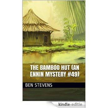 The Bamboo Hut (An Ennin Mystery #49) (English Edition) [Kindle-editie]