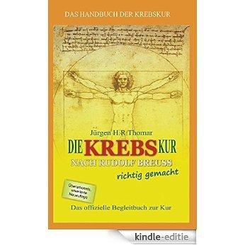 Die KREBSkur nach Rudolf Breuss richtig gemacht (German Edition) [Kindle-editie]