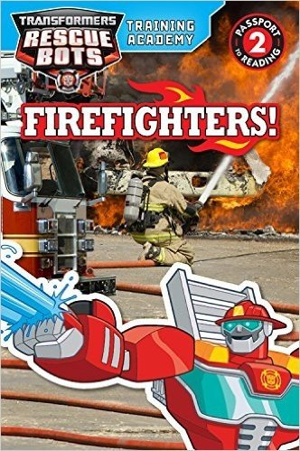 Transformers Rescue Bots: Training Academy: Firefighters!