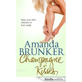 Champagne Kisses [Kindle-editie]