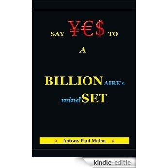 Billionaire's Mind-SET (English Edition) [Kindle-editie]