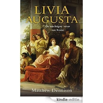 Livia Augusta [Kindle-editie]