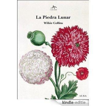 La Piedra Lunar (Clásica Maior) [Kindle-editie]