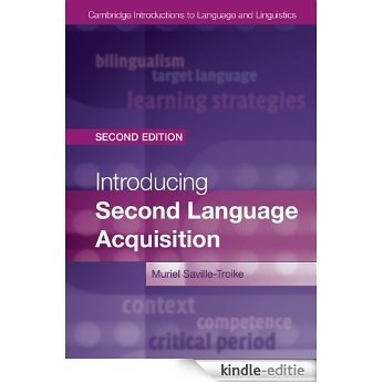 Introducing Second Language Acquisition (Cambridge Introductions to Language and Linguistics) [Kindle-editie]