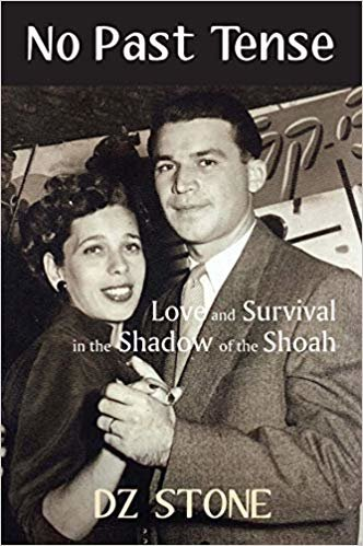 No Past Tense: Love and Survival in the Shadow of the Shoah
