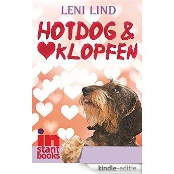 Hotdog & Herzklopfen (German Edition) [Kindle-editie]