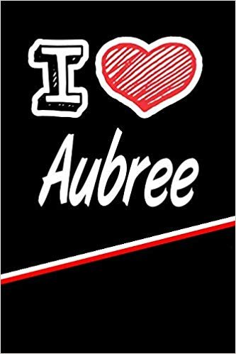 """I Love Aubree: Blood Sugar Diet Diary journal log featuring 120 pages 6""""x9"""""""