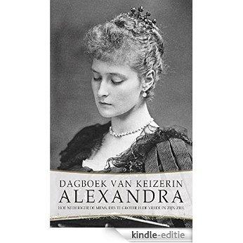 Dagboek van keizerin Alexandra [Kindle-editie]