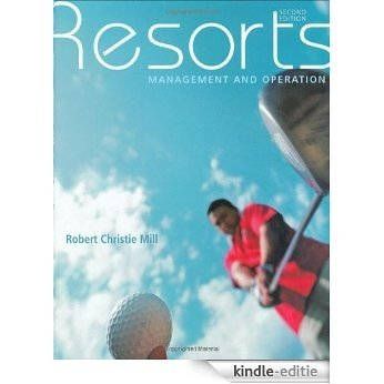 Resorts: Management and Operation [Kindle-editie]