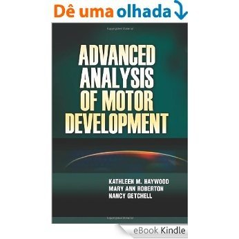 Advanced Analysis of Motor Development [eBook Kindle]
