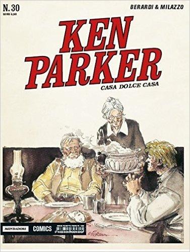 Casa dolce casa. Ken Parker classic: 30