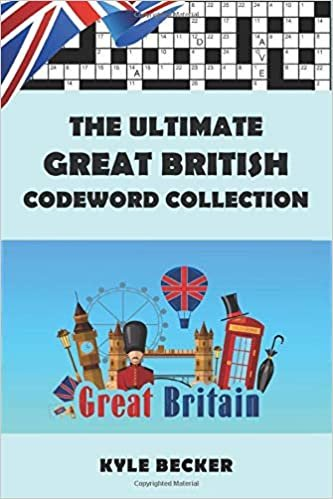 The Ultimate Great British Codeword Collection: The Complete British Code Word Puzzle Book for Adults and Clever Kids