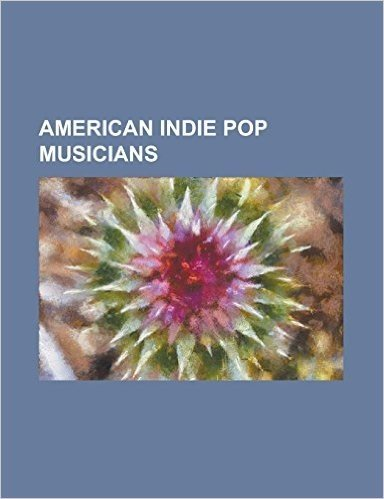 American Indie Pop Musicians: Active Child, April March, Bryyn, Christopher Bear, Chris Taylor (Grizzly Bear Musician), Conor Oberst, Cosmo Jarvis,