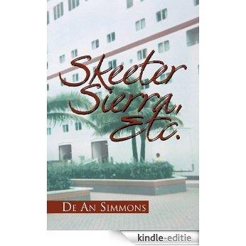 Skeeter Sierra, Etc. (English Edition) [Kindle-editie]