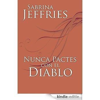 Nunca pactes con el diablo: Serie Escuela de Señoritas V [Kindle-editie]