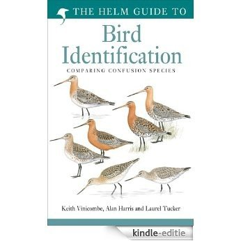 The Helm Guide to Bird Identification [Kindle-editie]