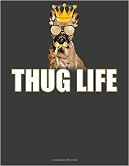 Thug Life: Pug notebook. Pug gifts for men women. 8.5 x 11 size 120 Lined Pages pug journal pug owner gift ideas.