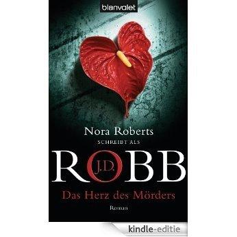 Das Herz des Mörders: Roman (Reihenfolge der Eve Dallas-Krimis) [Kindle-editie]