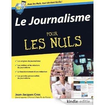Le journalisme pour les nuls [Kindle-editie]