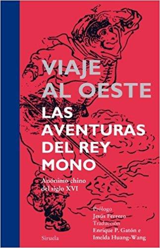 Viaje al Oeste. Las aventuras del Rey Mono (Tiempo de Clásicos)