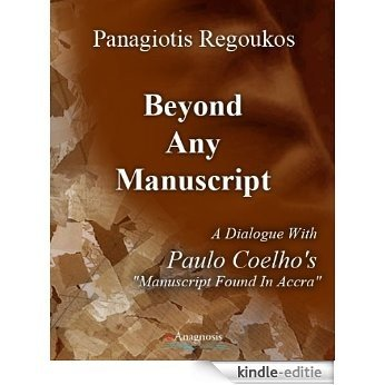 Beyond any Manuscript (Special book series dialogue 2) (English Edition) [Kindle-editie]